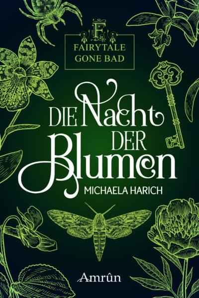 https://michaelaharich.de/wp-content/uploads/2019/09/harich_michaela_die-nacht-der-blumen_phantastik-autorennetzwerk-scaled-e1622934580661-400x600.jpeg